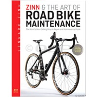 Zinn and the Art of Road Bike Maintenance - 4th Edition